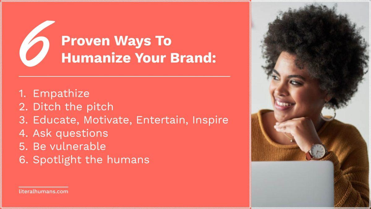 6 Powerful Ways to Humanize Your Brand